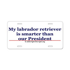 My labrador retriever is smarter (bumper sticker) Aluminum License Plate