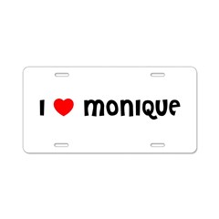 I LOVE MONIQUE Aluminum License Plate