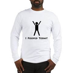 I pooped today! Ash Grey Long Sleeve T-Shirt