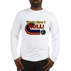 THATS HOW I ROLL BOWLING RETR Ash Grey Long Sleeve T-Shirt