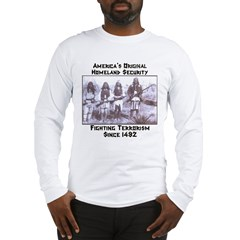 """America's Original Homeland Security"" Ash Grey Long Sleeve T-Shirt"