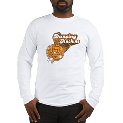 Dancing Machine Long Sleeve T-Shirt