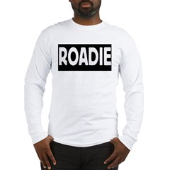 Roadie Long Sleeve T-Shirt