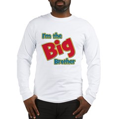 T I'm the Big Brother Long Sleeve T-Shirt