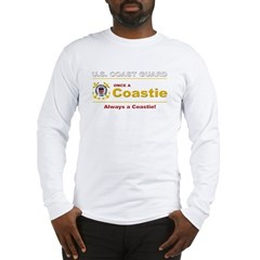 Once a Coastie - Always a Coastie Long Sleeve T-Shirt