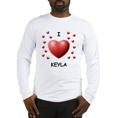 I Love Keyla - Long Sleeve T-Shirt