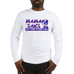 Mama San's Massage Parlor Long Sleeve T-Shirt