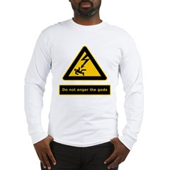 Don't Anger The Gods Long Sleeve T-Shirt