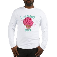 Birthday Girl Long Sleeve T-Shirt