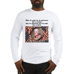 Jefferson-Tyranny vs. Liberty Long Sleeve T-Shirt