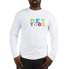 bet Long Sleeve T-Shirt