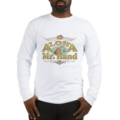 Aloha Mr Hand Long Sleeve T-Shirt