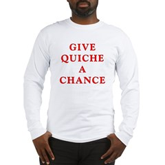 "Polymorph ""Give Quiche A Chance"" Red Dwarf Long Sleeve T-Shirt"