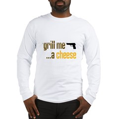 2-GrillMeACheese.jpg Long Sleeve T-Shirt