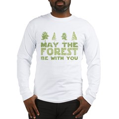 may the forest be with you light green.PNG Long Sleeve T-Shirt