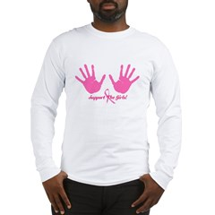 Cancer Support The Girls Long Sleeve T-Shirt
