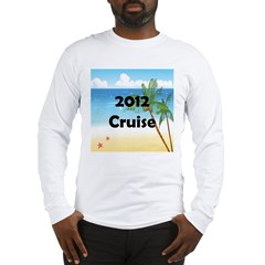 Cruise 2012 Long Sleeve T-Shirt