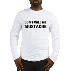 MUSTACHE Long Sleeve T-Shirt