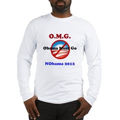 OMG Obama Must Go Long Sleeve T-Shirt