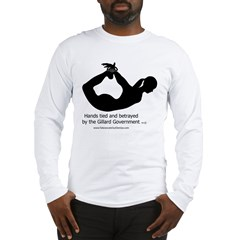 Betrayed by-Gillard Govt-Female.jpg Long Sleeve T-Shirt