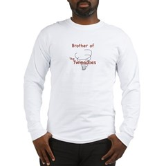 Brother of Twinadoes Long Sleeve T-Shirt