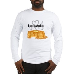 pancakelove Long Sleeve T-Shirt