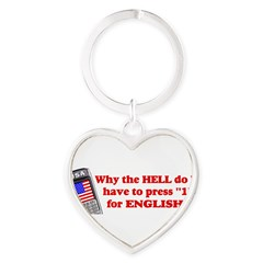 "Press ""1"" for English? Heart Keychain"