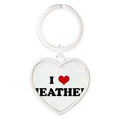 I Love HEATHER Heart Keychain