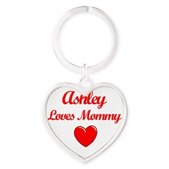 Ashley Loves Mommy Heart Keychain