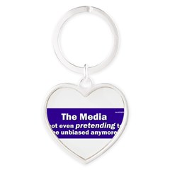 the media not even pretending to be unbiased anymo Heart Keychain
