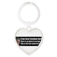 If we lose freedom here... Heart Keychain
