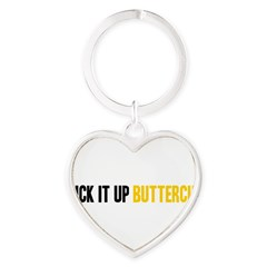 Suck it Up, Buttercup Heart Keychain