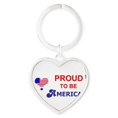 PROUD TO BE AMERICAN Heart Keychain