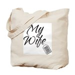 My Wife -- Priceless Tote Bag