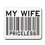 My Wife Priceless Barcode Mousepad