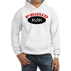 Proud Mom (red & black) Hooded Sweatshirt