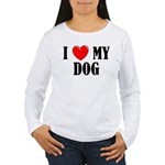 Love My Dog Women's Long Sleeve T-Shirt