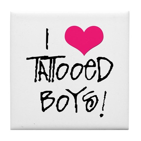 I Love Tattooed Boys Tile Coaster