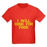 Will Cook For Food Kids Dark T-Shirt