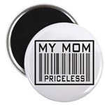 My Mom Priceless Barcode Magnet