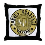 Mom University Honors Graduate Throw Pillow
