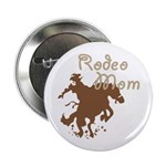 Rodeo Mom Wester Cowboy Cowgirl Button