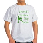 Greatest Stepmom Light T-Shirt