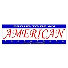 Proud To Be An American Sticker (Bumper)