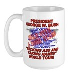 Bush Kicking Ass World Tour Large Mug