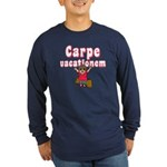 Carpe Vacationem f Long Sleeve Dark T-Shirt