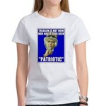 Treason Is Not Patriotic Women's T-Shirt