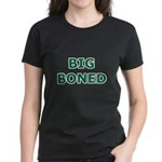 Big Boned Women's Dark T-Shirt