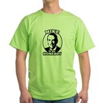 Mike Huckabee is my homeboy Green T-Shirt
