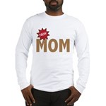 New Mom Mother First Time Long Sleeve T-Shirt